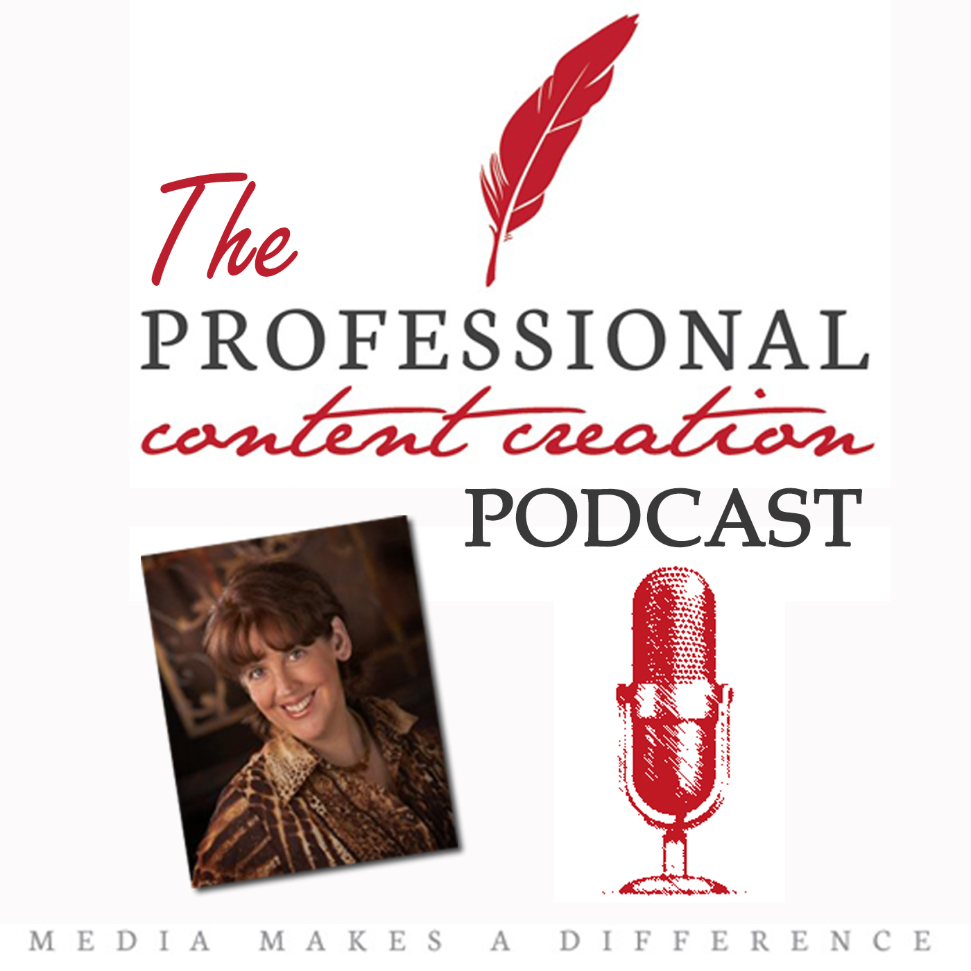 The Professional Content Creation Podcast: Content Creation | Blogging | Content Marketing