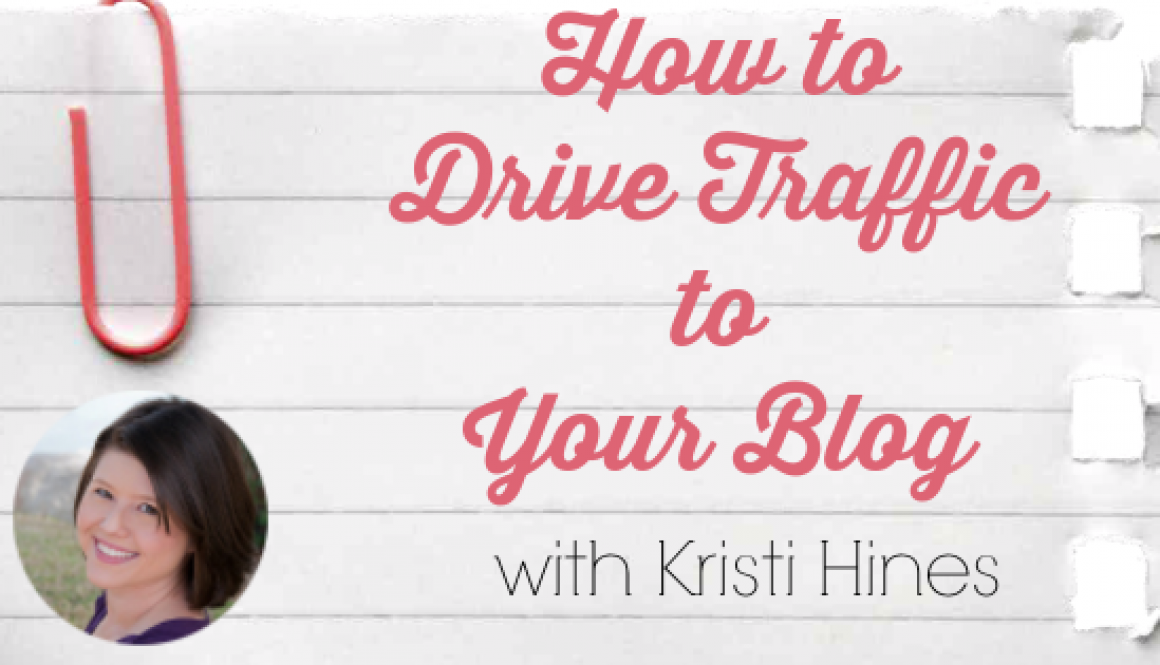 How to Increase Blog Traffic with Kristi Hines
