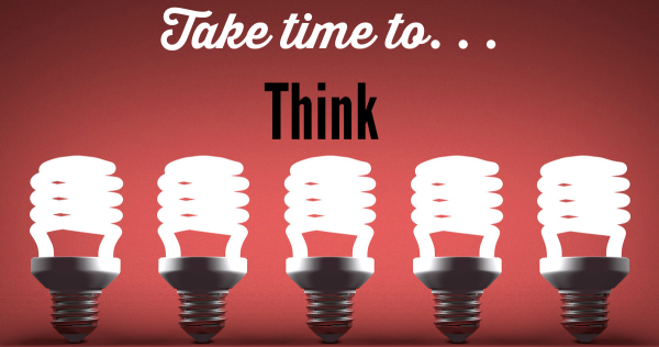 take time to think about your business