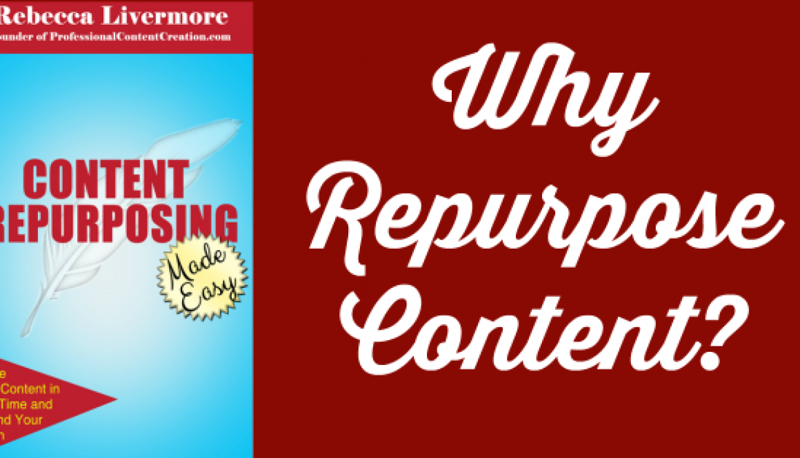 Why Repurpose Content?