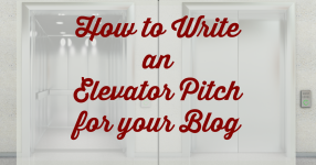 How to write an elevator pitch for your blog
