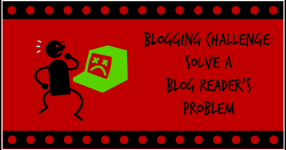 blogging challenge solve a readers problem2
