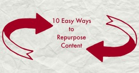 10 easy ways to repurpose content