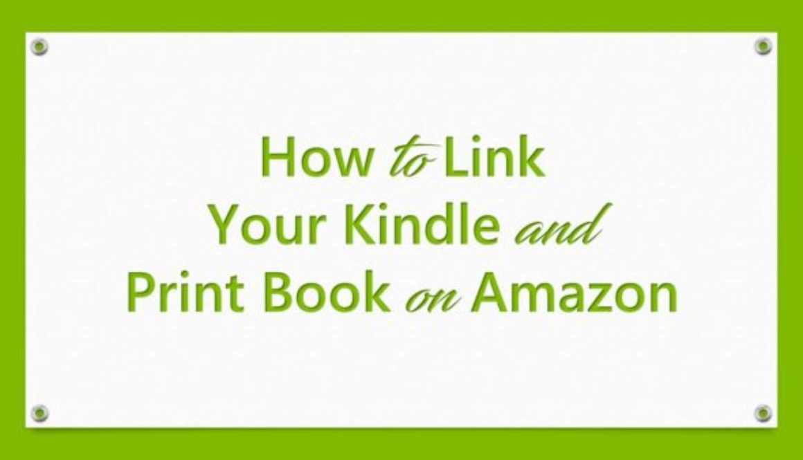 How to Link Your Kindle and Print Book on Amazon