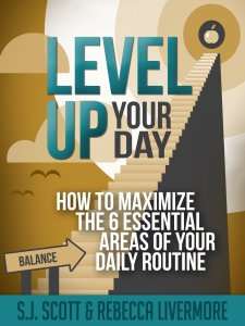 Level Up Your Day