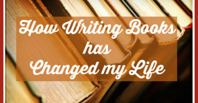 how writing books has changed my life.jpg