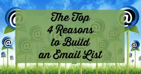 the top 4 reasons to build an email list