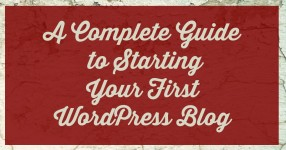 A complete guide to starting your first wordpress blog