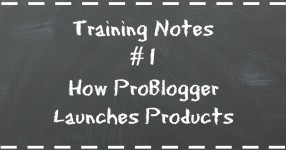 How problogger launches products