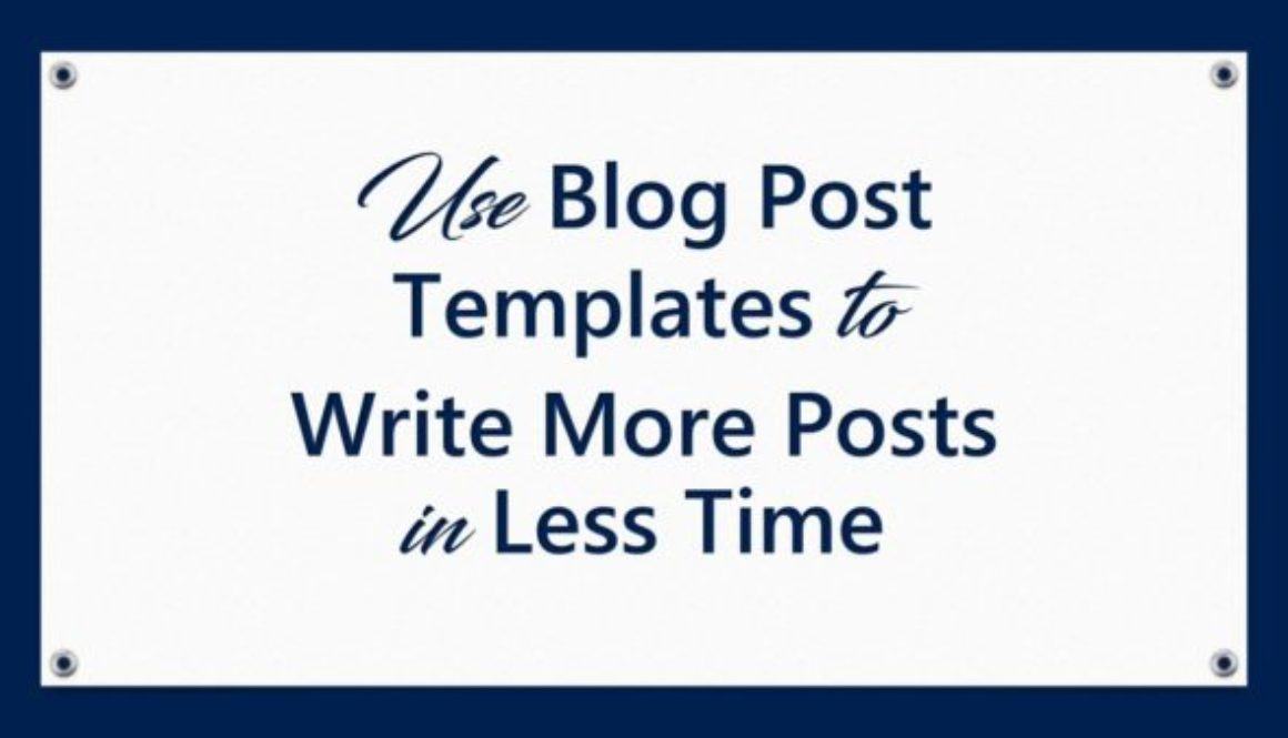 use blog post templates to write more posts in less time professional content creation. Black Bedroom Furniture Sets. Home Design Ideas