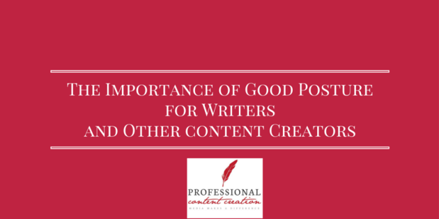 The importance of good posture for writers