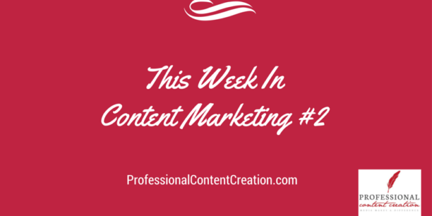 This week in content marketing