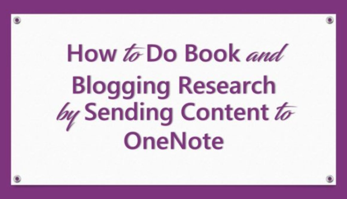 book and blogging research with OneNote